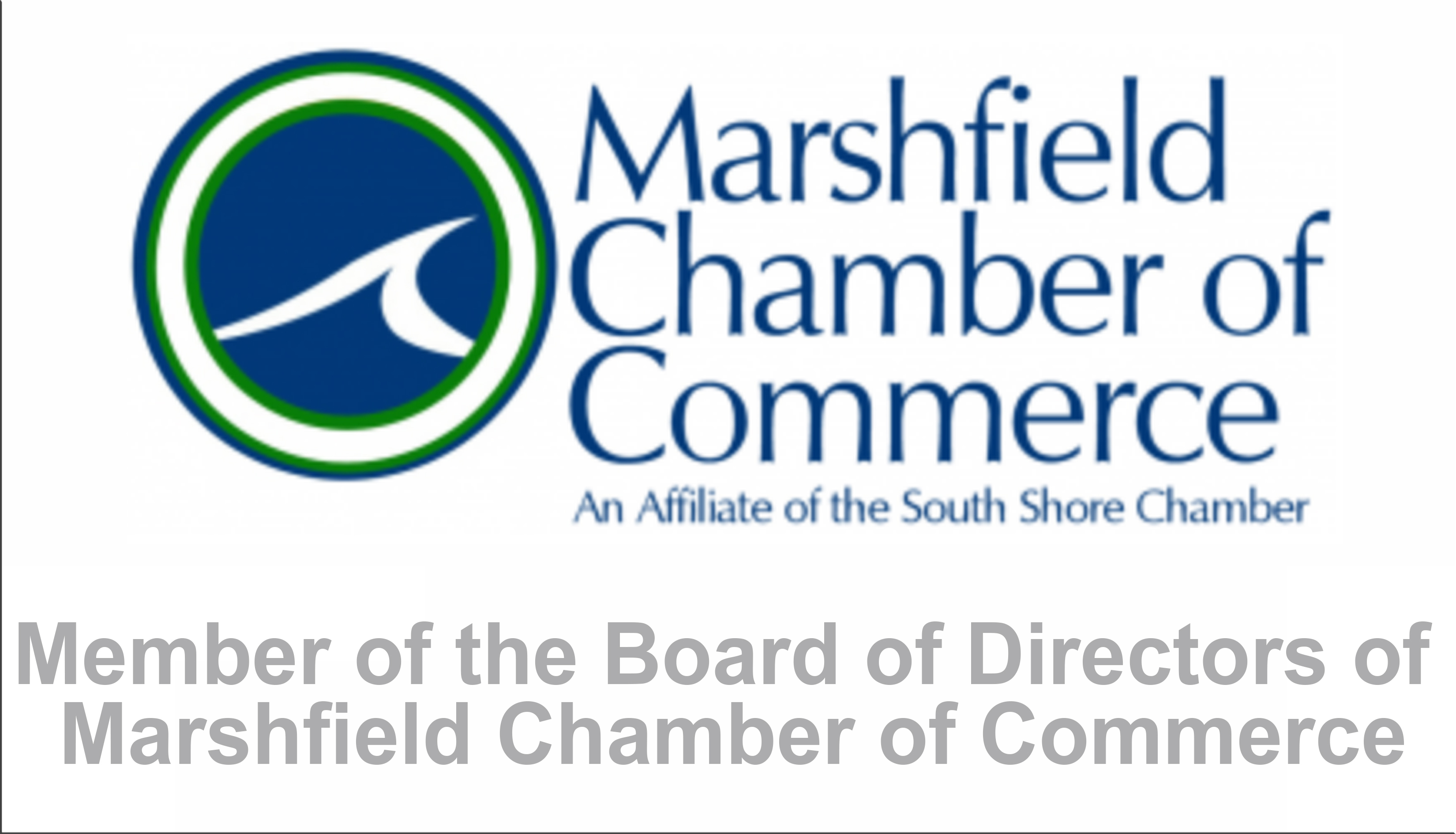 Member of the Board of Directors of Marshfield Chamber of Commerce