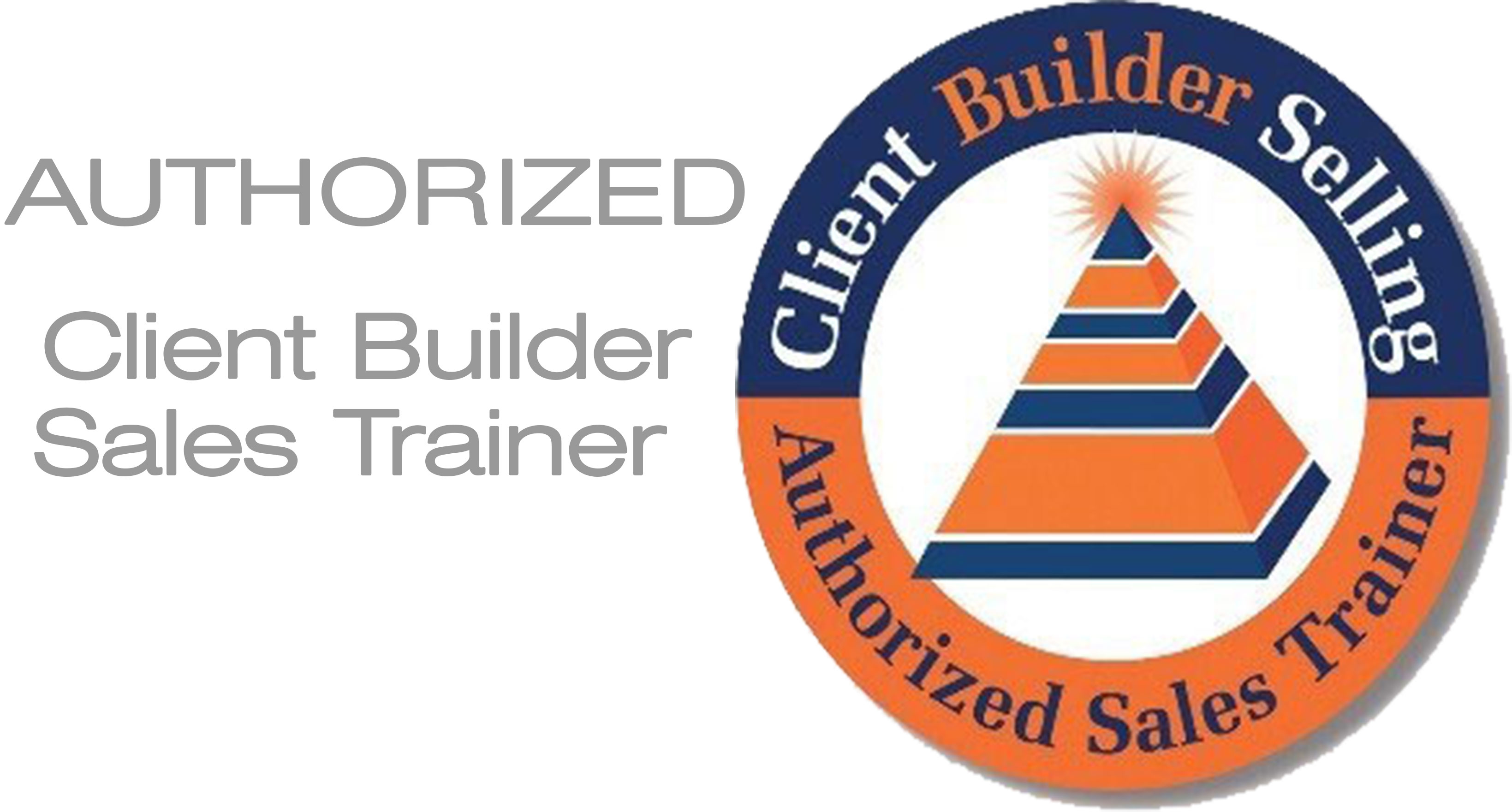 Authorized Client Builder Sales Trainer
